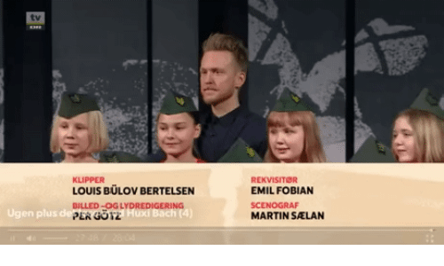 Martin,  /Tv/ , and Louis: tv  KLIPPER  LOUIS BULOV BERTELSEN  BILLED-0GLYDREDIGERING  PER GOT2  REKVISITOR  EMIL FOBIAN  SCENOGRAF  MARTIN SALAN  Ugen plus