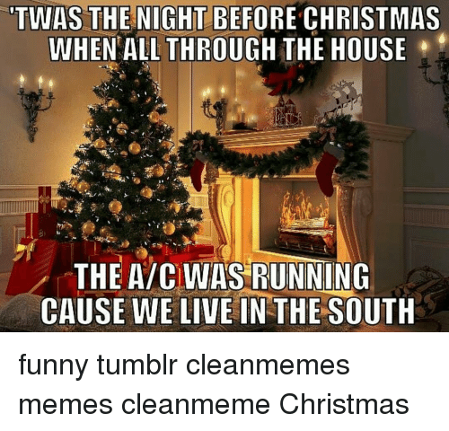 memes twas the night before christmas and twas the night before christmas - Twas The Night Before Christmas Funny