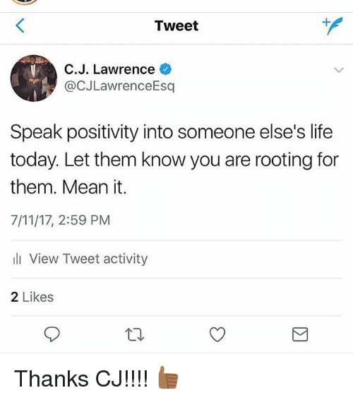 Advaid On Twitter If You Are Somebody Who Knows About: Tweet CJ Lawrence Speak Positivity Into Someone Else's