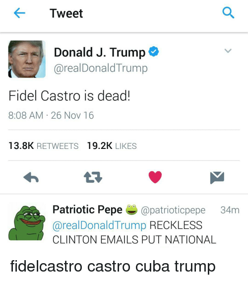 tweet donald j trump areal donald trump fidel castro is 8641906 25 best patriotic pepe memes pepee memes, coming at you memes