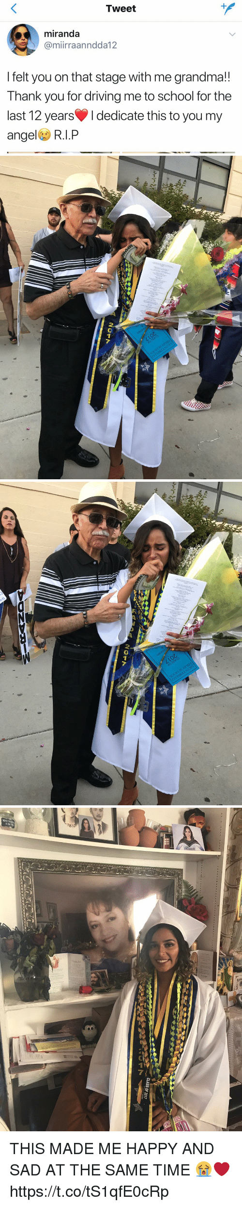Driving, Grandma, and School: Tweet  miranda  Camiirraanndda 12  felt you on that stage With me grandma!  Thank you for driving me to School for the  last 12 years l dedicate this to you m  ange  R.I.P   2C17   2017  a   CLASS OF 2017 THIS MADE ME HAPPY AND SAD AT THE SAME TIME 😭❤️ https://t.co/tS1qfE0cRp