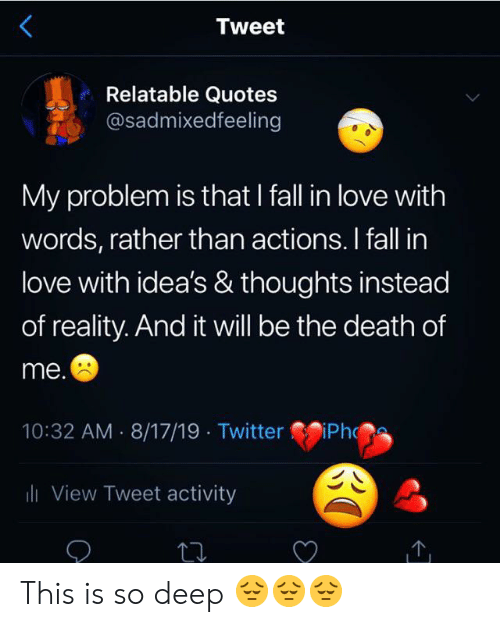 Tweet Relatable Quotes My Problem Is That I Fall In Love
