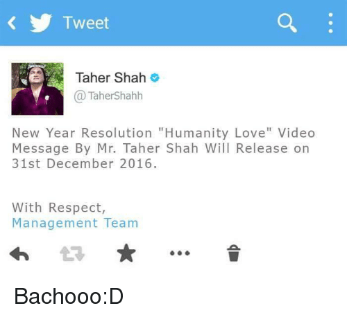 Tweet Taher Shah New Year Resolution Humanity Love Video Message by ...