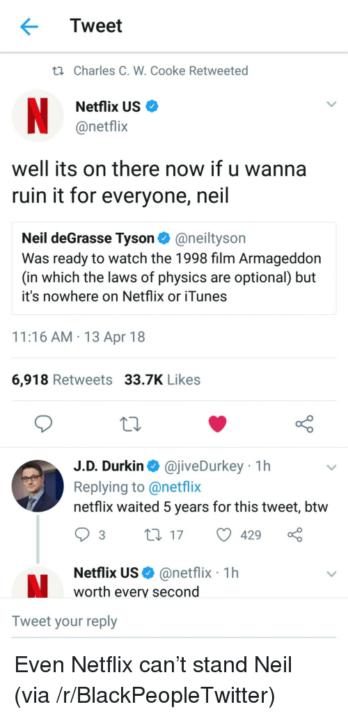 Tweet Ti Charles C W Cooke Retweeted Netflix US Well Its on There