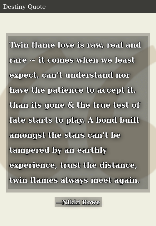 Twin Flame Love Is Raw Real and Rare ~ It Comes When We