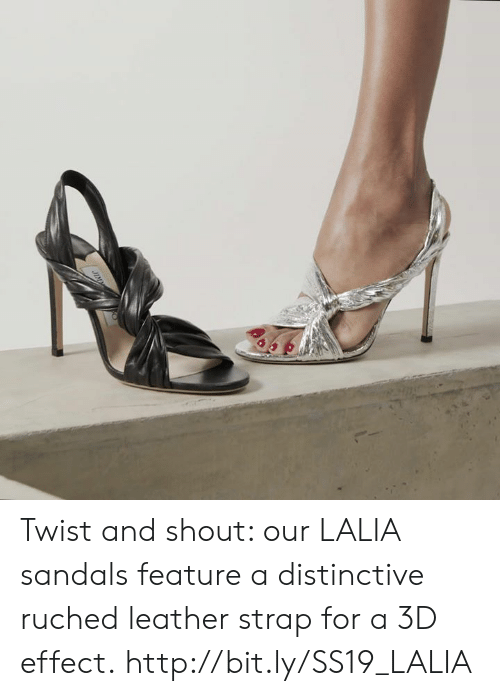 Memes, Http, and Sandals: Twist and shout: our LALIA sandals feature a distinctive ruched leather strap for a 3D effect. http://bit.ly/SS19_LALIA