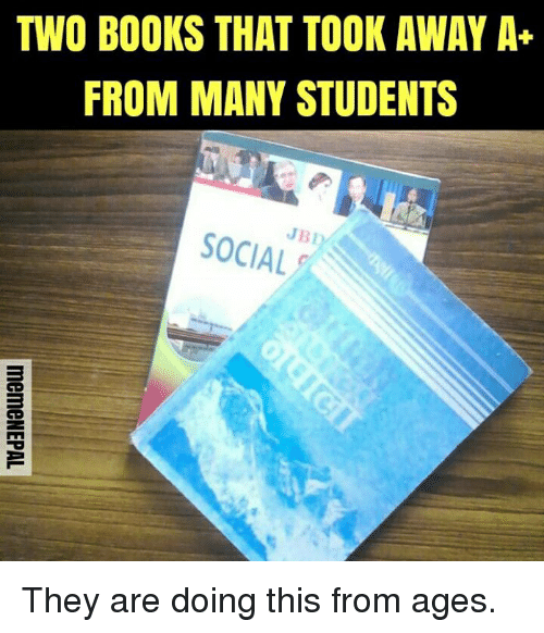 Books, Nepali, and Jbl: TWO BOOKS THAT TOOK AWAY A+  FROM MANY STUDENTS  JBL  SOCIAL They are doing this from ages.