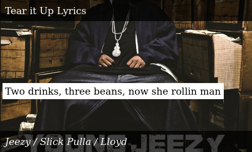 SIZZLE: Two drinks, three beans, now she rollin man