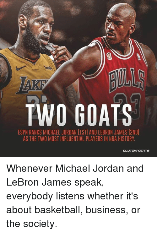 36c9ac1c2f4d TWO GOATS ESPN RANKS MICHAEL JORDAN 1ST AND LEBRON JAMES 2ND AS THE ...