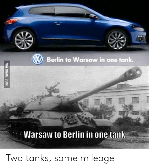 History, Tanks, and Same: Two tanks, same mileage