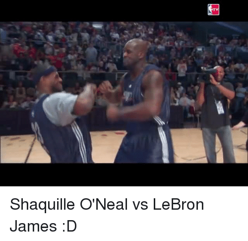 Memes, Shaquille, and Shaquille O'Neal: TY Shaquille O'Neal vs LeBron James :D