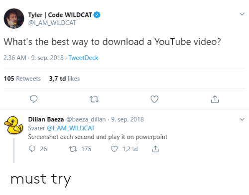 Tyler | Code WILDCAT What's the Best Way to Download a
