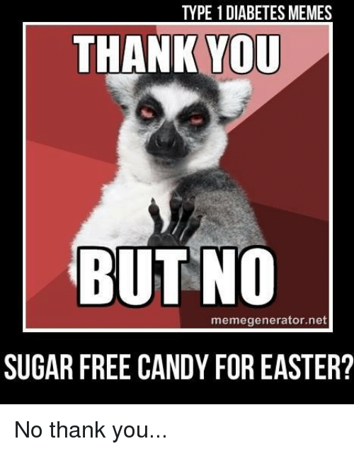 Funny No Thank You Meme : Best memes about diabetes