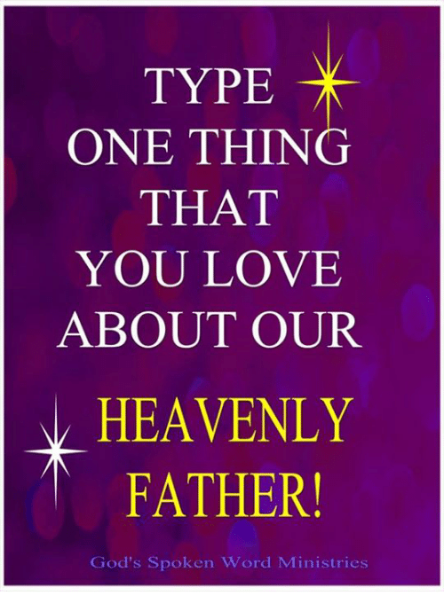 Heaven Memes And  F F A  Type One Thing That You Love About Our Heavenly