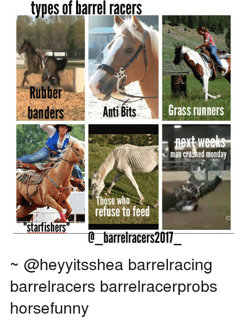 Types Of Barrel Racers Rubber Grass Runners Banders Anti Bits Text