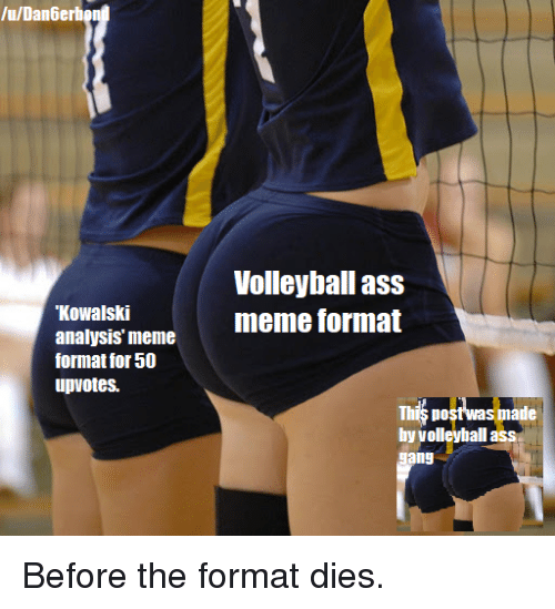 Volleyball ass tube