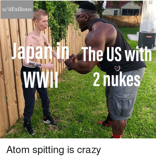 Crazy, Reddit, and Atom: u/iiExilious  apa  The US with