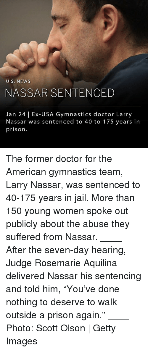 """Doctor, Jail, and Memes: U.S. NEWs  NASSAR SENTENCED  Jan 24 