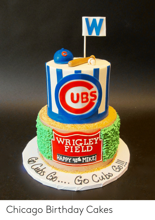 Pleasing Ub Wrigley Field Go Cubs Chicago Birthday Cakes Birthday Meme On Personalised Birthday Cards Petedlily Jamesorg