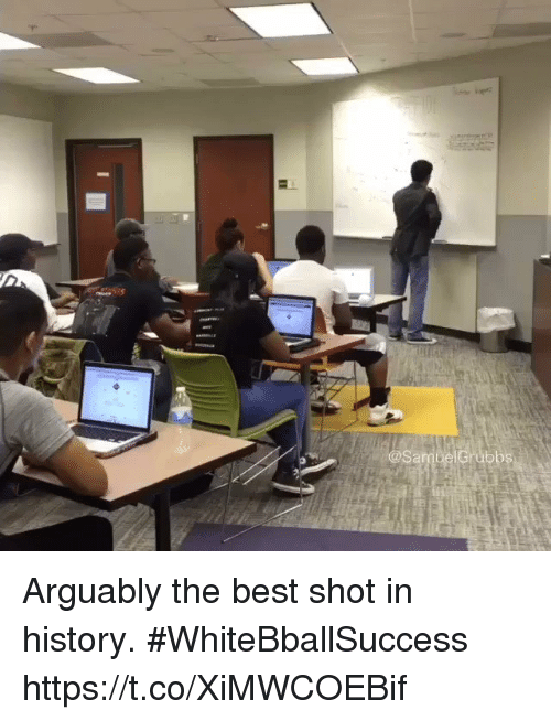 Basketball, White People, and Best: ubbs Arguably the best shot in history. #WhiteBballSuccess https://t.co/XiMWCOEBif