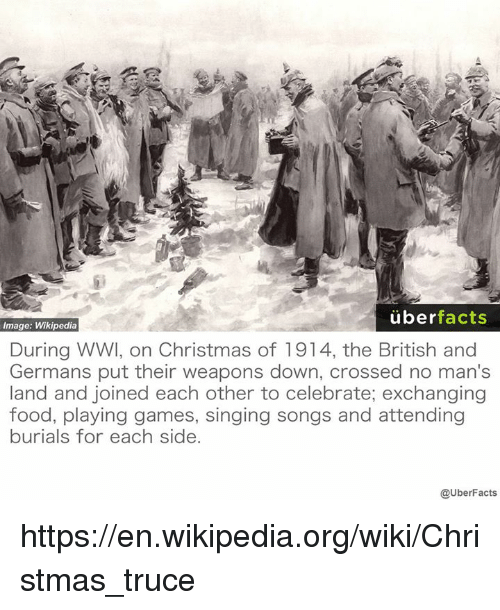 White Christmas Wiki.Uber Facts Image Wikipedia During Wwi On Christmas Of 1914