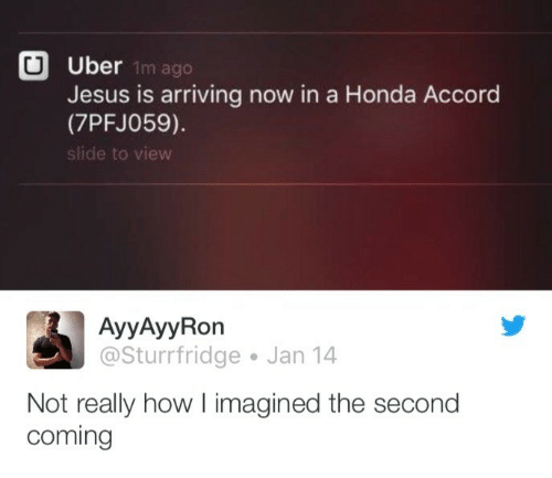 Honda Jesus And Uber Is Arriving Now In A Accord