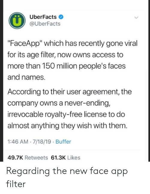 UberFacts FaceApp Which Has Recently Gone Viral for Its Age Filter