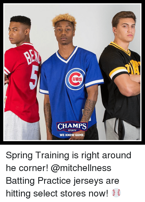 3ae8147b075 UBS CHAMPS SPORTS WE KNOW GAME Spring Training Is Right Around He ...
