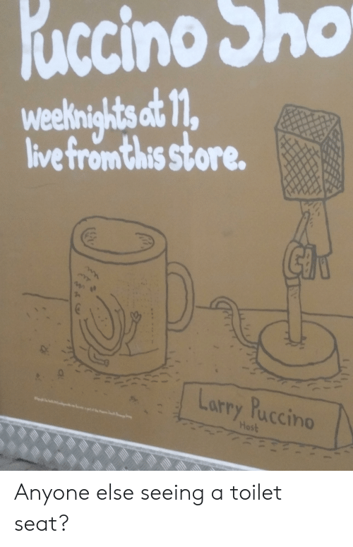 Uccino Sho Weeknights at 1l Live Fromthis Store Et Larry
