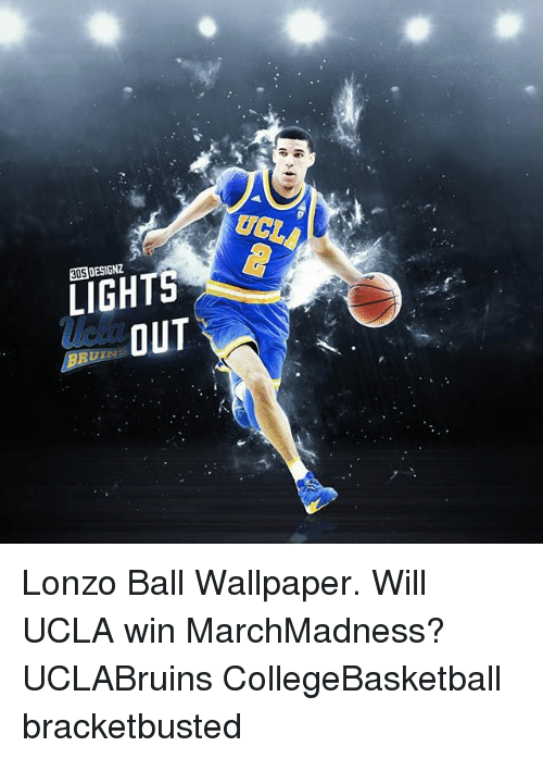 Memes, 🤖, and Ucla: UCLA LIGHTS OUT Lonzo Ball Wallpaper. Will UCLA