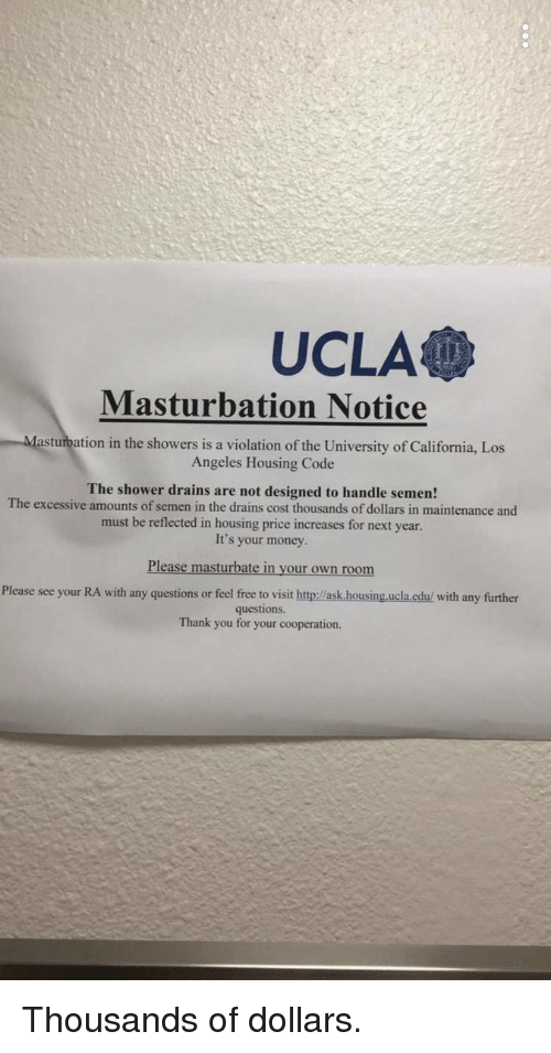 UCLA Masturbation Notice Tion in the Showers Is a Violation
