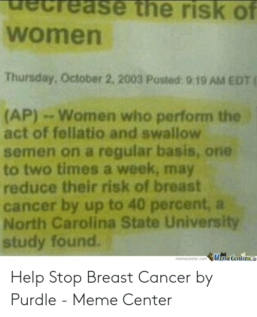 can swallowing sperm help prevent breast cancer