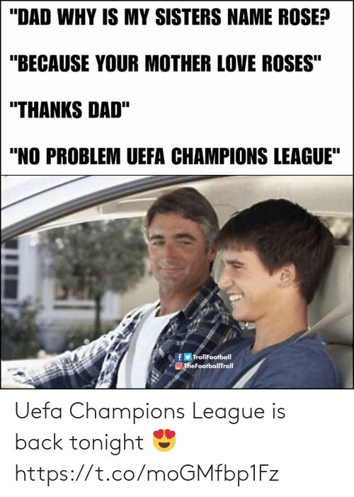 Memes, Champions League, and Uefa Champions League: Uefa Champions League is back tonight 😍 https://t.co/moGMfbp1Fz