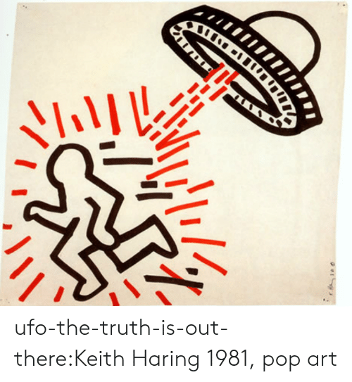 Pop, Target, and Tumblr: ufo-the-truth-is-out-there:Keith Haring1981, pop art