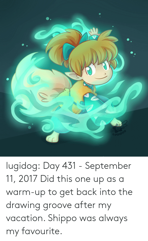 Target, Tumblr, and Blog: UGIDOG lugidog:   Day 431 - September 11, 2017  Did this one up as a warm-up to get back into the drawing groove after my vacation. Shippo was always my favourite.