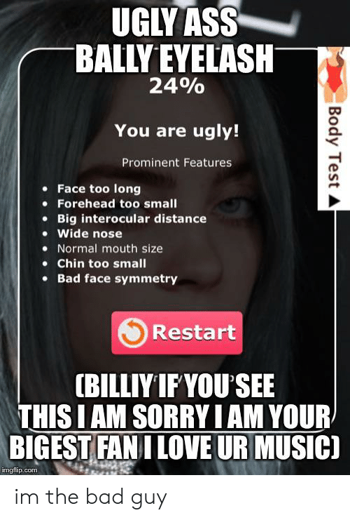UGLY ASS BALLY EYELASH 24% You Are Ugly! Prominent Features