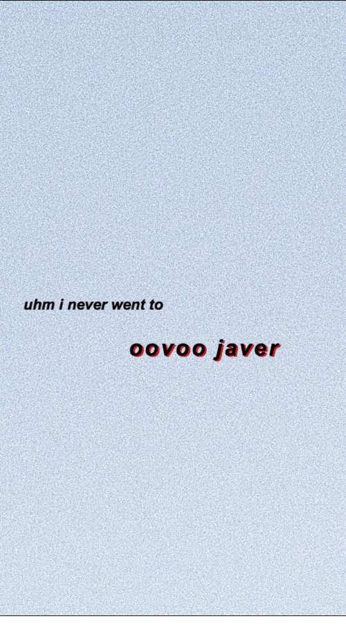 Uhm I Never Went to Oovoo Javer | Oovoo Meme on ME ME