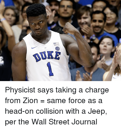 Head, Jeep, and Wall Street Journal: UKE Physicist says taking a charge from Zion = same force as a head-on collision with a Jeep, per the Wall Street Journal