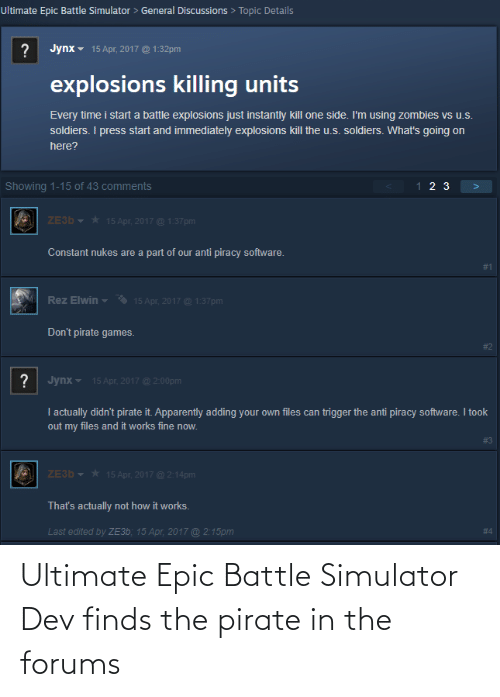 Pirate, Epic, and Dev: Ultimate Epic Battle Simulator Dev finds the pirate in the forums