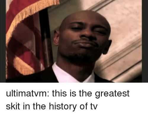 Tumblr, Blog, and History: ultimatvm:  this is the greatest skit in the history of tv
