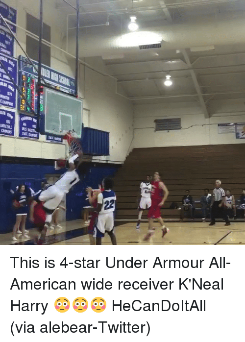 Sports, Twitter, and American: -um FM  鬱mr  sunamo-4mm  as  嶂 This is 4-star Under Armour All-American wide receiver K'Neal Harry 😳😳😳 HeCanDoItAll (via alebear-Twitter)