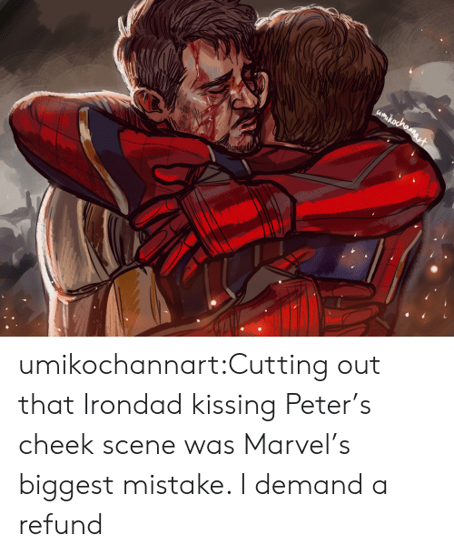 Target, Tumblr, and Blog: umikochannart:Cutting out that Irondad kissing Peter's cheek scene was Marvel's biggest mistake. I demand a refund