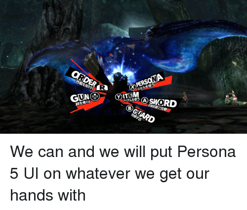UN PERSONA ITEM a SWORD We Can and We Will Put Persona 5 UI on