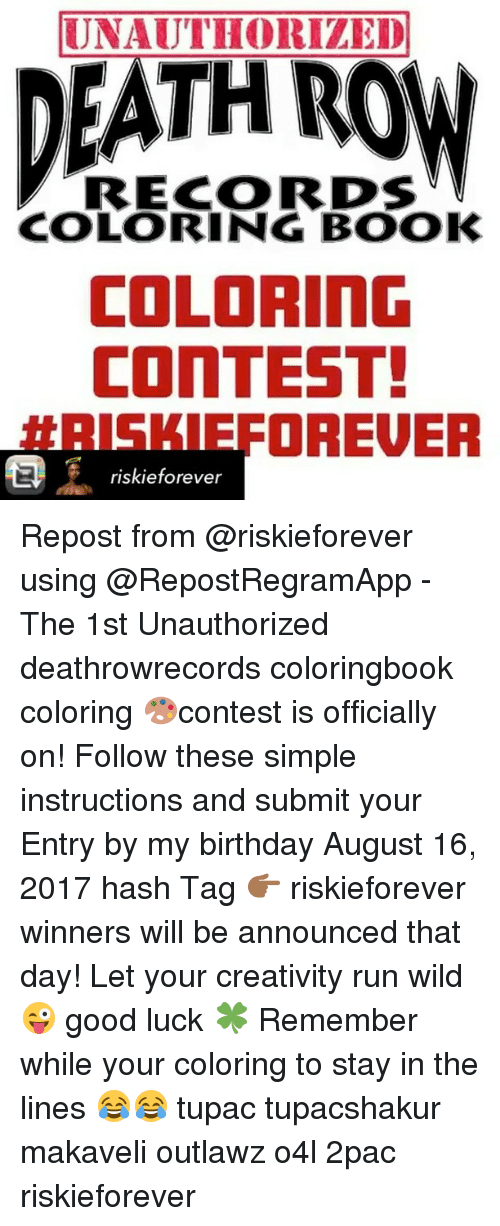 Birthday Memes And Run UNAUTHORIZED DEATH ROW RECORDS COLORING BOOK CONTEST HRISKIEFOREUER