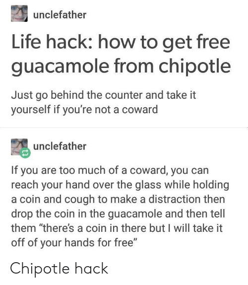 Unclefather Life Hack How to Get Free Guacamole From