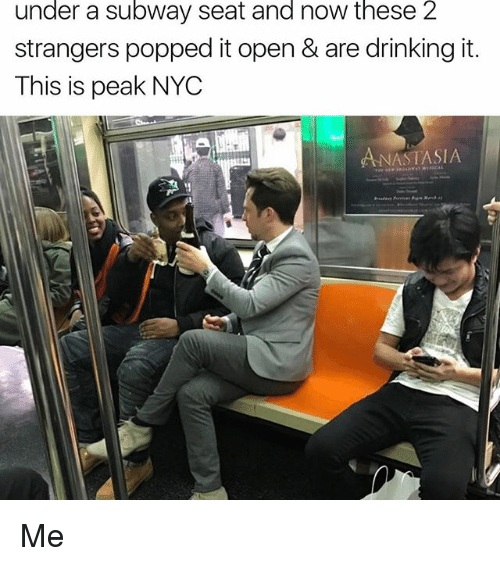 under a subway seat and now these 2 strangers popped 17548451 under a subway seat and now these 2 strangers popped it open & are,Memes Nyc