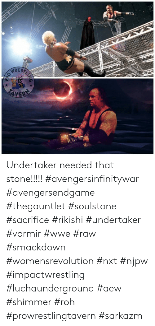 Undertaker Needed That Stone!!!!! #Avengersinfinitywar
