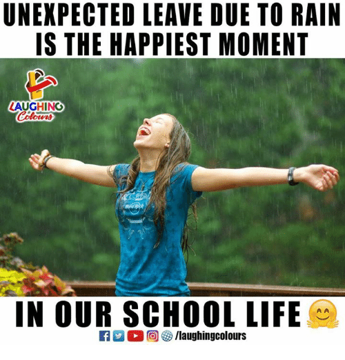 Life, School, and Rain: UNEXPECTED LEAVE DUE TO RAIN  IS THE HAPPIEST MOMENT  LAUGHINO  IN OUR SCHOOL LIFE  ELL  回參/laughingcolours