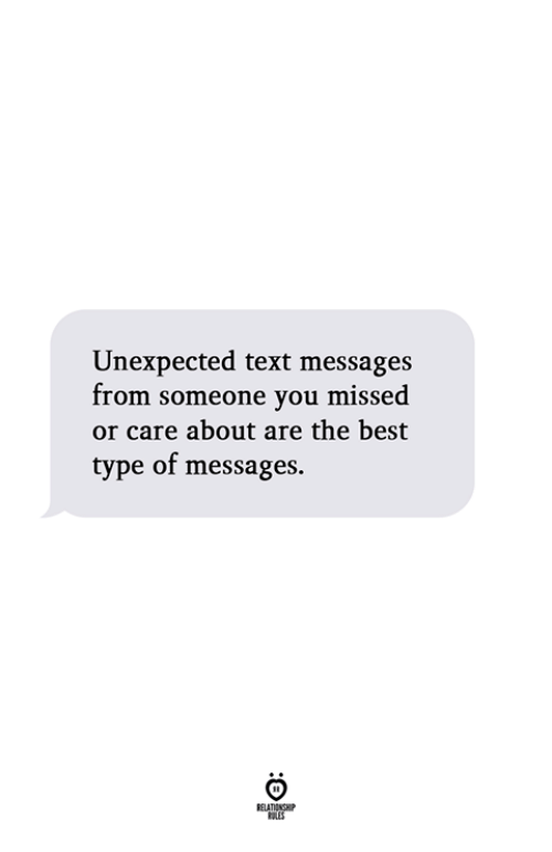 Best, Text, and You: Unexpected text messages  from someone you missed  or care about are the best  type of messages.