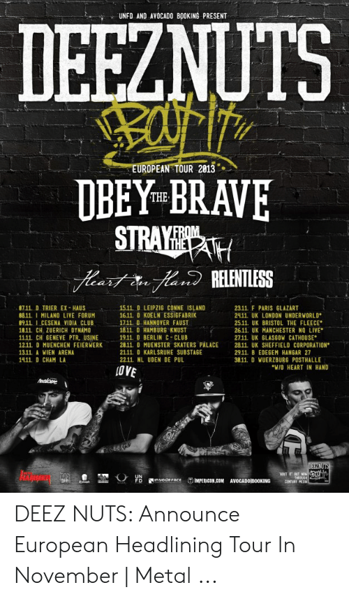 UNFD AND AVOCADO BOOKING PRESENT EUROPEAN TOUR 2013 DBEY BRAVE STRAY